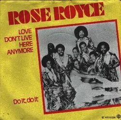 Rose royce love dont live here anymore
