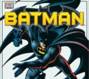 Batman: The Ultimate Guide to the DC Comics Super Hero