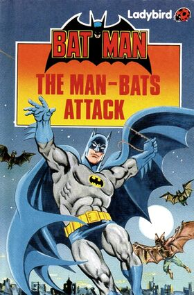 Batman The Man Bats Attack