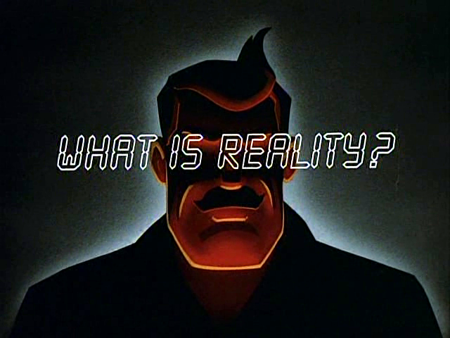 File:What is Reality.png