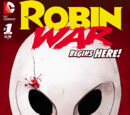 Robin War (Volume 1) Issue 1