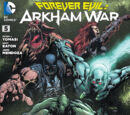 Forever Evil: Arkham War (Volume 1) Issue 5
