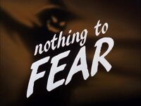 Nothing to Fear Title Card