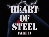Heart of Steel Part II Title Card