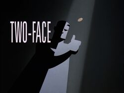 Two-Face Part I Title Card