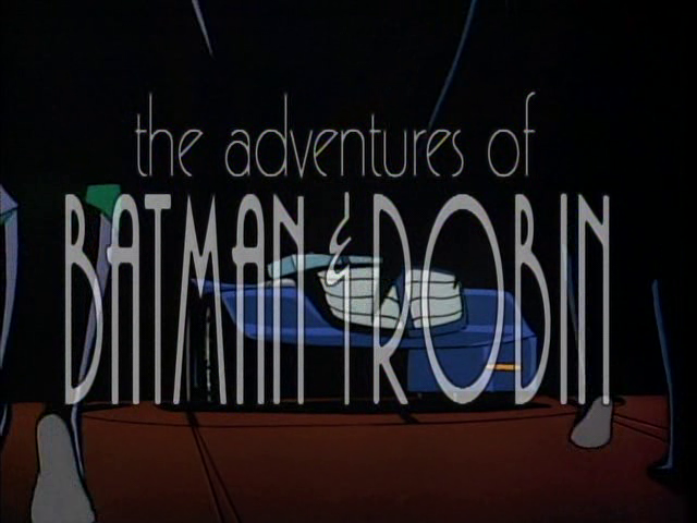 File:The Adventures of Batman & Robin.png