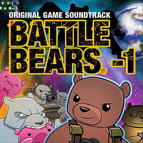 File:Battle Bears - 1 (Original Game Soundtrack).jpg