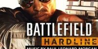 Battlefield Hardline: Original Soundtrack
