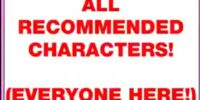 Every Recommended Character (Unseen)