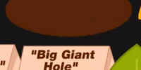 Big Giant Hole