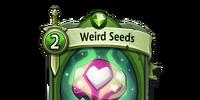 Weird Seeds