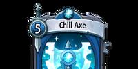 Chill Axe