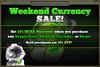 Weekend Currency Sale 30