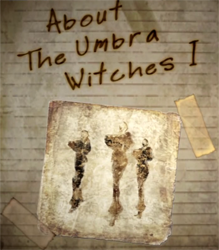 File:About The Umbra Witches I.png