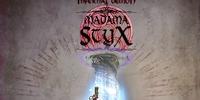 Madama Styx
