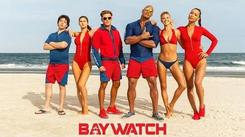"Baywatch International Trailer - ""Ready"" Paramount Pictures International"