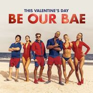 Baywatch Valentines Day promo