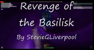 TITLECARD Revenge of the Basilisk