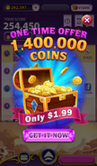 One time offer. 1,400,000 coins. Only $1.99. Get it now