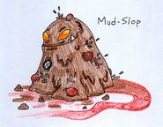 Mud Slop by JakRabbit96