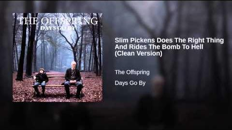 Slim Pickens Does The Right Thing And Rides The Bomb To Hell (Clean Version)