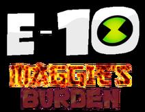 E-10 (Maggie's Burden Logo)