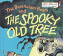 The Berenstain Bears and the The Spooky Old Tree