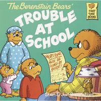Berenstain Bears Trouble at School