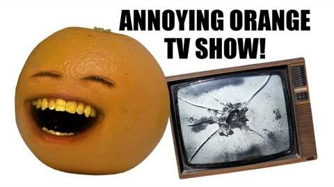 Annoying Orange TV Show!!! - DANEBOEVLOG