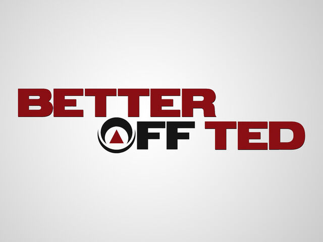 File:Better-off-ted 1.jpg