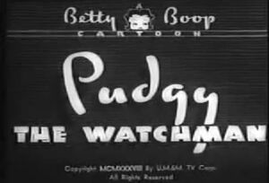 Pudgy and watchman