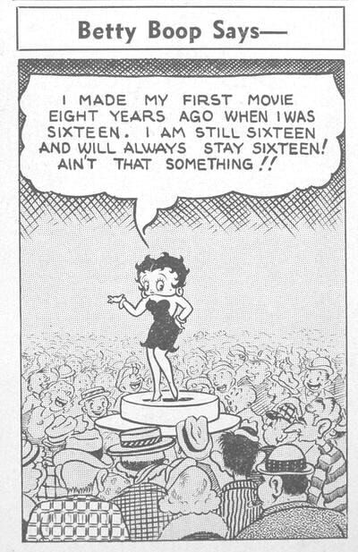 Betty Boop was officially 16 years old from 1932 to 1939 and still is