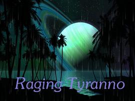 Raging Tyranno