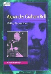 Graham bell - making connections