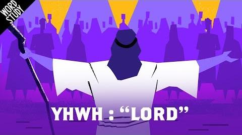 "Word Study- YHWH - ""LORD"""