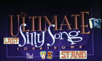 Ultimately Last Silly Song Countdown We Stand