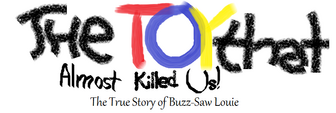 Toy that Almost Killed Us logo