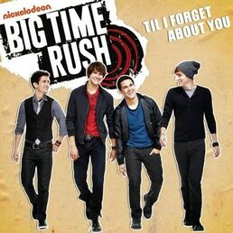Big Time Rush - Till I Forget About You Lyrics