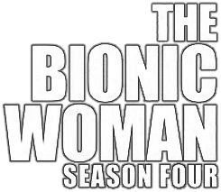 File:The Bionic Woman Season Four Logo.png