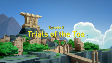 Trials of the Toa (1)