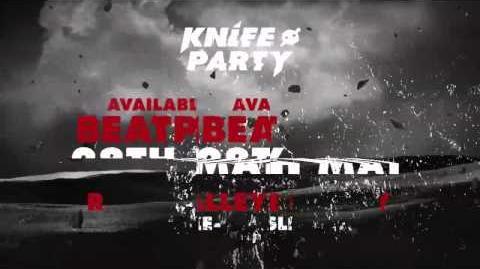 Knife Party - 'Sleaze'