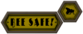 Bee Safe sign.png