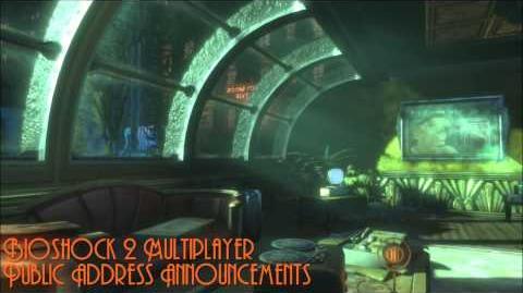 Bioshock 2 Multiplayer Public Address Announcements