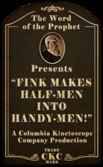 Kinetoscope Fink Makes Half-Men into Handy-Men