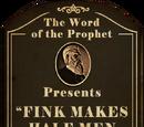 Fink Makes Half-Men into Handy-Men