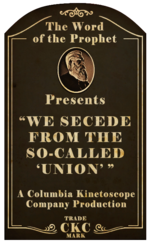 Kinetoscope We Secede From the So-Called Union