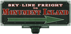 Sky Line Freight to Monument Island sign