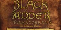 Blackadder: Remastered - The Ultimate Edition