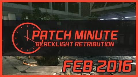 Blacklight Retribution Patch Minute February 2016