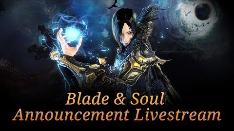 Blade & Soul Announce Livestream - May 21, 2015